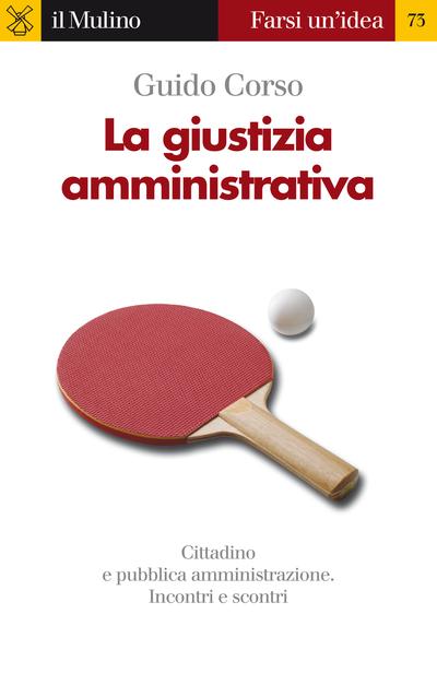 Cover La giustizia amministrativa