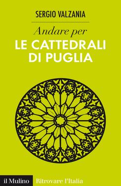 copertina Andare per le cattedrali di Puglia