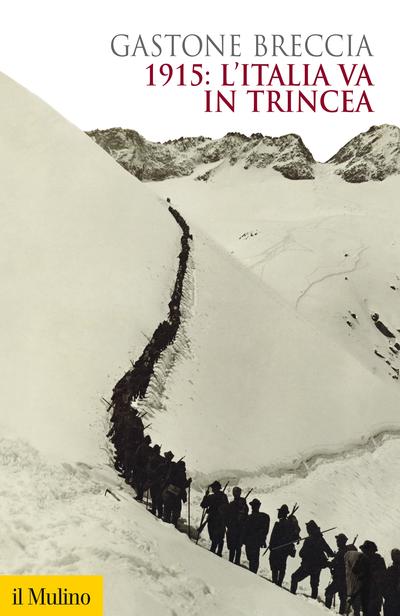 Cover 1915: l'Italia va in trincea