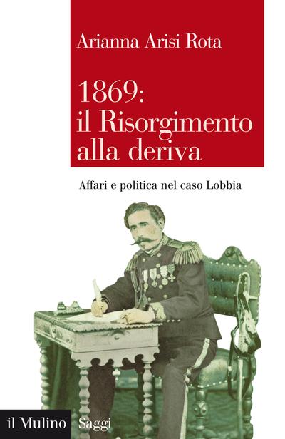 Cover 1869: il Risorgimento alla deriva