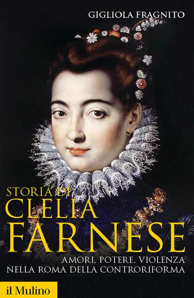 Cover Storia di Clelia Farnese