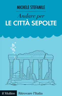 copertina Discover Italy's Buried Cities