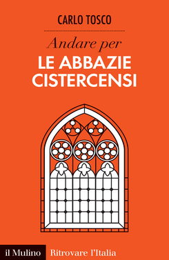 copertina Andare per le abbazie cistercensi