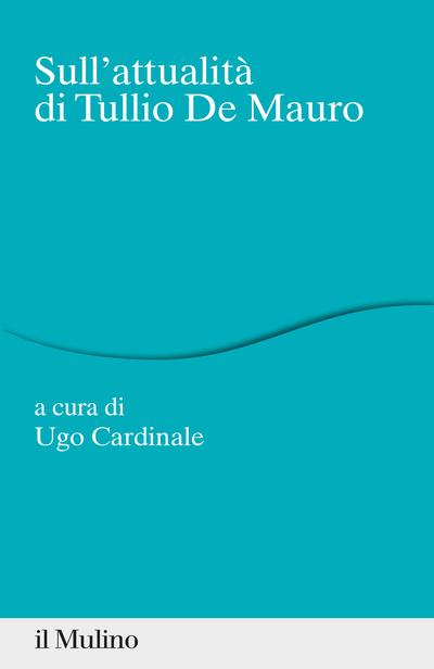 Copertina Sull'attualità di Tullio De Mauro