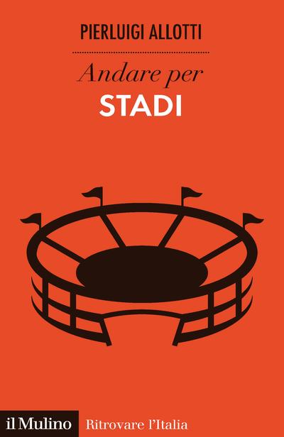 Cover Andare per stadi
