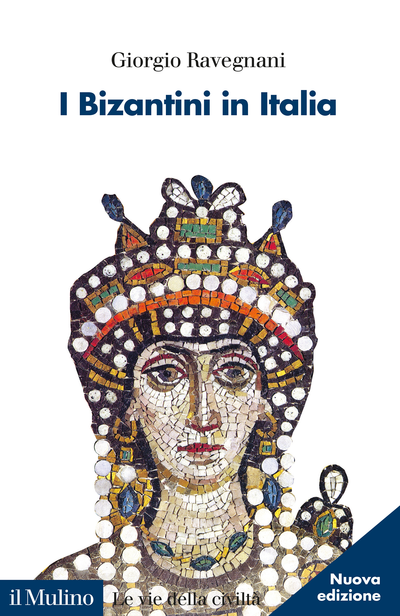 Cover I Bizantini in Italia