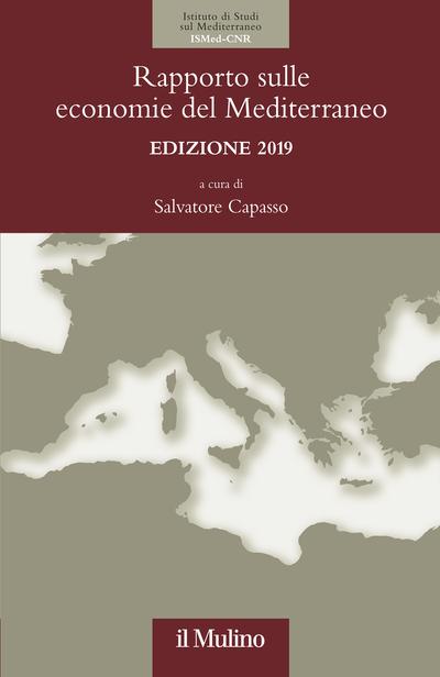 Cover Rapporto sulle economie del Mediterraneo. Edizione 2019