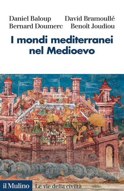 Cover I mondi mediterranei nel Medioevo
